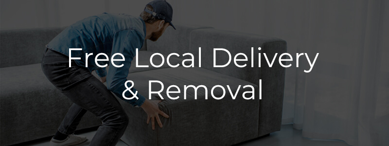 Free Local Delivery and Removal